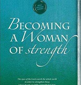 Heald, Cynthia Becoming a Woman of Strength