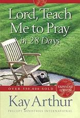 Arthur, Kay Lord, Teach Me to Pray in 28 Days 3606