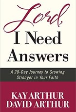 Arthur, Kay Lord, I Need Answers:  1 28-Day Journey to Growing Stonger in Your Faith
