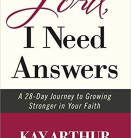 Arthur, Kay Lord, I Need Answers:  1 28-Day Journey to Growing Stonger in Your Faith 1562