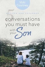 Courtney, Vicki 5 Conversations You Must Have With Your Son