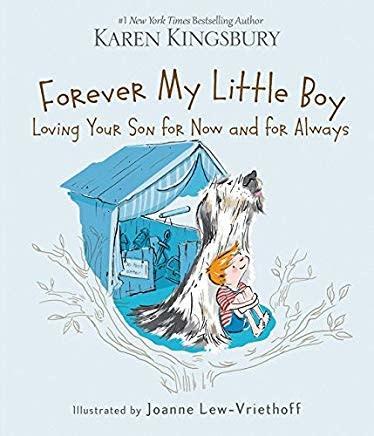 Kingsbury, Karen Forever My  Little Boy