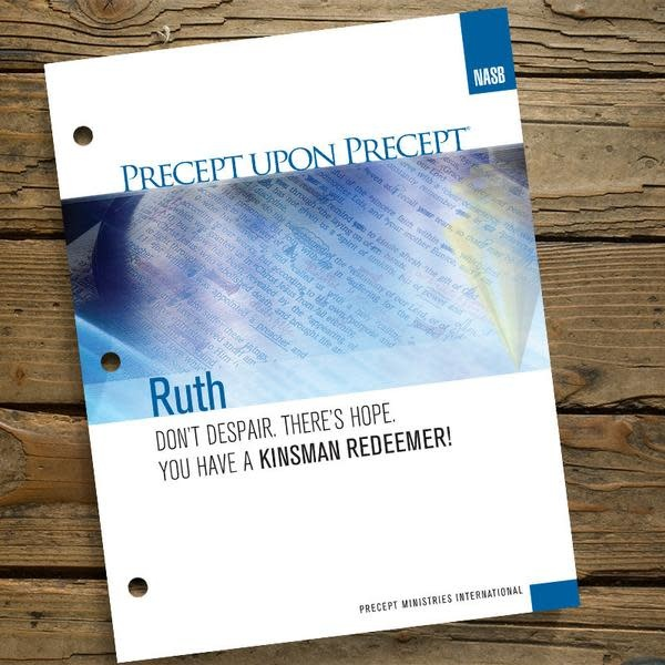 Ruth - Precept Upon Precept