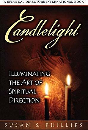 Candlelight:  Illuminating the Art of Spiritual Direction