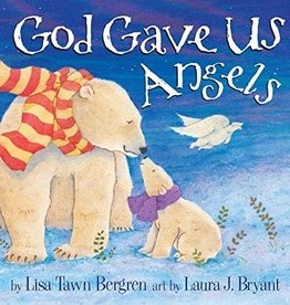Lisa Tawn Bergren God Gave Us Angels 6611