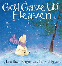 Bergren, Lisa Tawn God Gave Us Heaven 4464