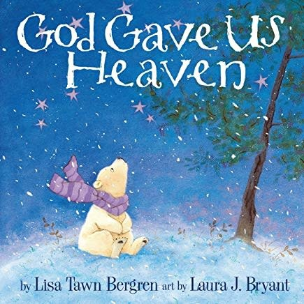 Bergren, Lisa Tawn God Gave Us Heaven 4464