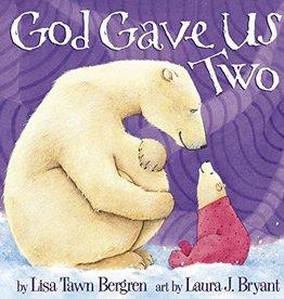 Bergren, Lisa Tawn God Gave Us Two
