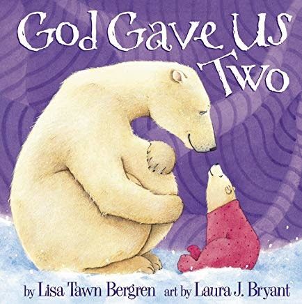 Bergren, Lisa Tawn God Gave Us Two 5078