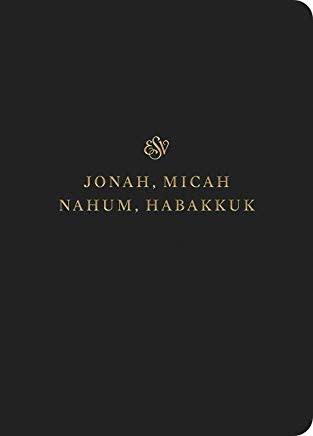 ESV Scripture Journal - Jonah, Micah, Nahum, Habakkuk 6785