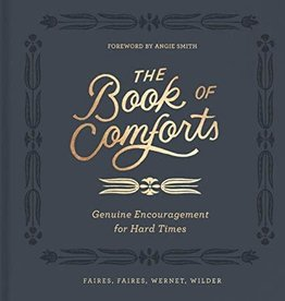 Book of Comforts, The:  Genuine Encouragment for Hard Times 2065