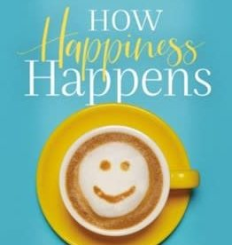 Lucado, Max How Happiness Happens 6137