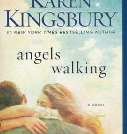 Kingsbury, Karen Angels Walking  7484