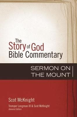 Sermon on the Mount, The Story of God Bible Commentary 7134