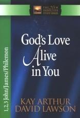 Arthur, Kay God's Love Alive in You 2709