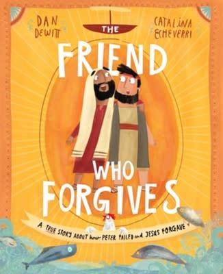 Friend Who Forgives, The 3024