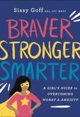 Braver, Stronger,Smarter 3418