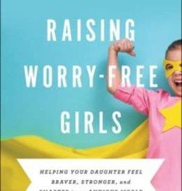 Raising Worry-Free Girls 3401