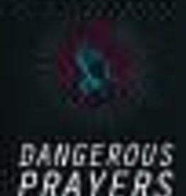 Groeschel, Craig Dangerous Prayers 3127