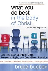 Bugbee, Bruce What You Do Best In The Body of Christ 7356
