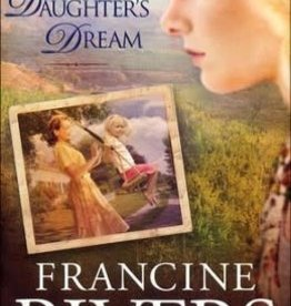 Rivers, Francine Her Daughter's Dream