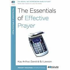 Arthur, Kay Essentials of Effective Prayer, The 7707