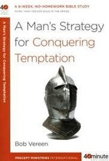 Vereen, Bob A Man's Strategy for Conquering Temptation 7615