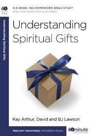 Arthur, Kay Understanding Spiritual Gifts 8704