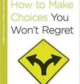 Arthur, Kay How to Make Choices You Won't Regret 7646