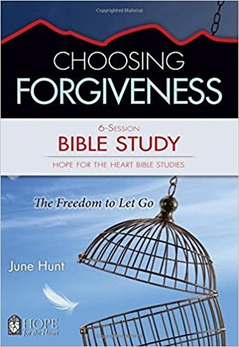 Hunt, June Choosing Forgiveness Bible Study  3840