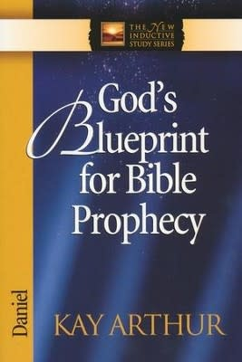 Arthur, Kay God's Blueprint for Bible Prophecy 8023