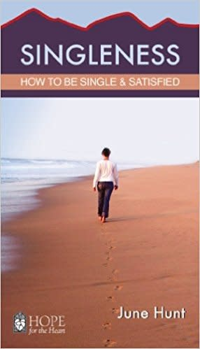Hunt, June Singleness  - How To Be Single & Satisfied 8774