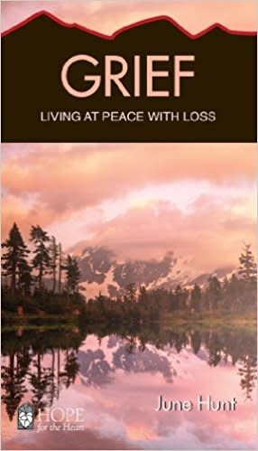 Hunt, June Grief  - Living At Peace With Loss 6572
