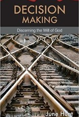 Hunt, June Decision Making  - Discerning the Will of God 6534
