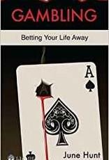 Hunt, June Gambling - Betting Your Life Away 6862