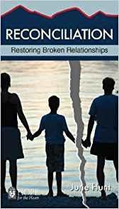 Hunt, June Reconciliation - Restoring Broken Relationships 8897