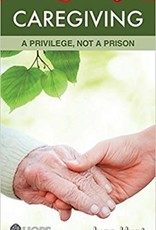 Hunt, June Caregiving: a Privilege, Not a Prison 1518