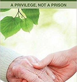 Hunt, June Caregiving: a Privilege, Not a Prison 1518