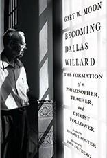 Moon, Gary W Becoming Dallas Willard 6108