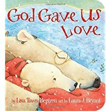 Bergren, Lisa Tawn God Gave Us Love 0275