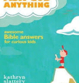 Slattery, Kathryn If I Could Ask God Anything 6021