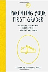 Ivy, Kristen Parenting Your First Grader 0435