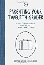 Parenting your Twelfth Grader 0541