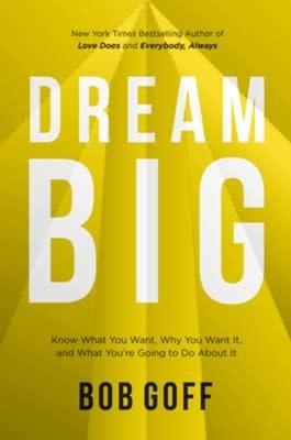 Goff, Bob Dream Big 9490