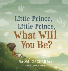 Little Prince, Little Prince:  What Will You Be?  9467