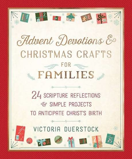 Advent Devotions And Christmas Crafts for Families 6487