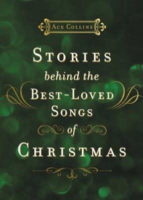 Stories Behind the Best-Loved Songs of Christmas 5908