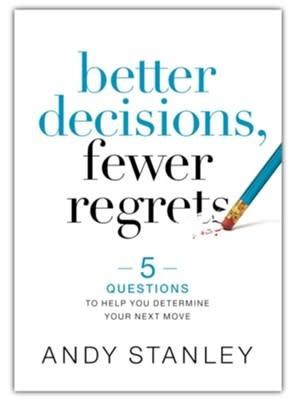Better Decisions, Fewer Regrets 7083