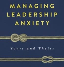 Managing Leadership Anxiety - 0886