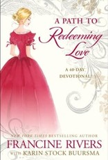 A Path to Redeeming Love:  a Forty-Day Devotional 4346